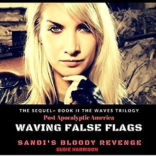 Waving False Flags: Sandi's Bloody Revenge audiobook cover art