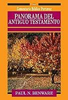Panarama Del Antiguo Testamento (Comentario Biblico Portavoz)