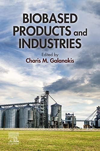Biobased Products and Industries (English Edition)