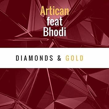 Diamonds & Gold (feat. Bhodi)