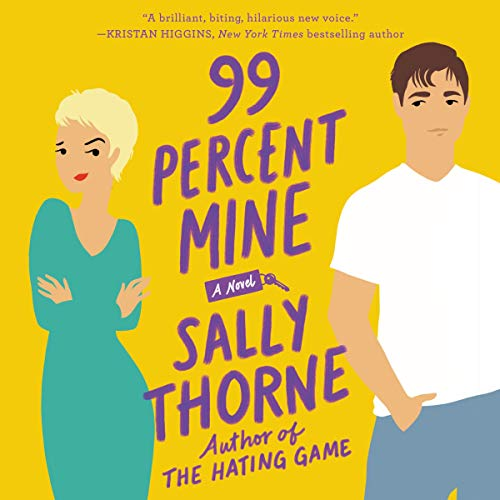 99 Percent Mine     A Novel              Auteur(s):                                                                                                                                 Sally Thorne                               Narrateur(s):                                                                                                                                 Jayme Mattler                      Durée: 11 h et 23 min     34 évaluations     Au global 3,9