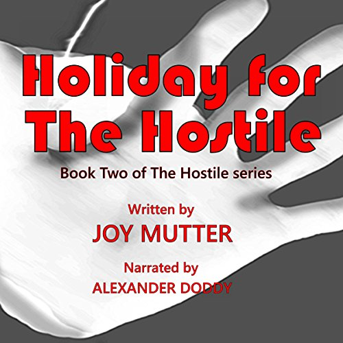 Holiday for the Hostile audiobook cover art