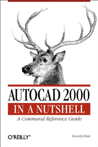 AutoCAD 2000 in a Nutshell: A Command Reference Guide (In a Nutshell U)