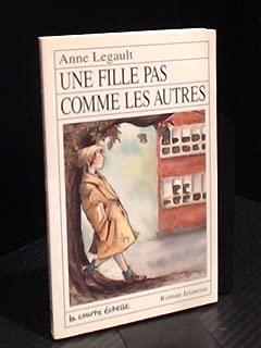 Une Fille Pas Comme Les Autres (Roman Jeunesse, 68) (French Edition)
