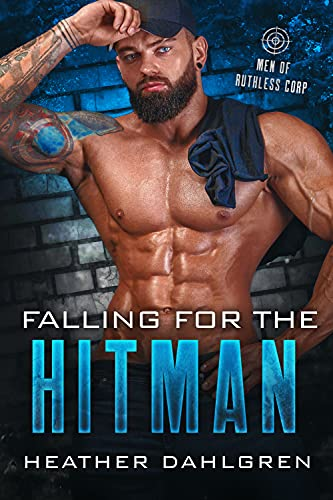 Falling for the Hitman: Men of Ruthless Corp.