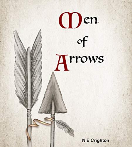 Men of Arrows (MoA Book 1) (English Edition)
