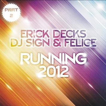 Running 2012 Part 2