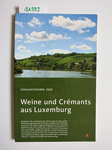 Weine und Crémants aus Luxemburg: Einkaufsführer 2009