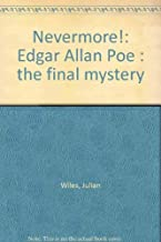 nevermore edgar allan poe the final mystery