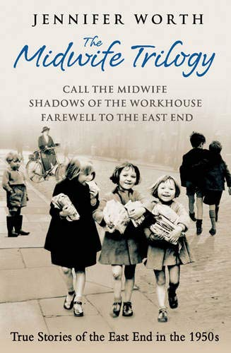 The Midwife Trilogy: