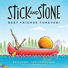 Stick and Stone: Best Friends Forever! by [Beth Ferry, Tom Lichtenheld]