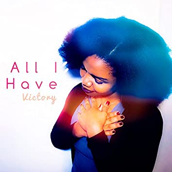 All I Have - Single