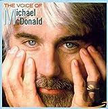 The Voice of Michael McDonald von Michael McDonald