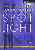 Communication Spotlight Business