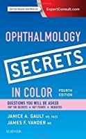 Ophthalmology Secrets in Color, 4e by Janice Gault MD FACS James F. Vander MD(2015-06-04)