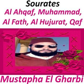 Sourates Al Ahqaf, Muhammad, Al Fath, Al Hujurat, Qaf (Quran - Coran - Islam)