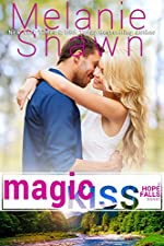 Magic Kiss (A Hope Falls Novel Book 11)