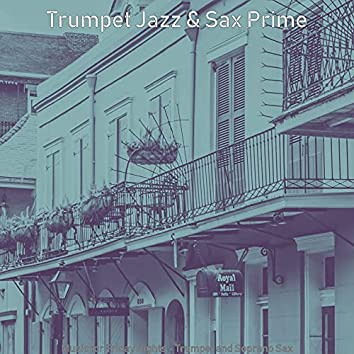 Music for Friday Nights - Trumpet and Soprano Sax