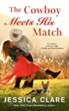 The Cowboy Meets His Match: 4 (Wyoming Cowboys Series)
