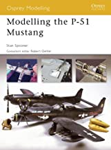 Modelling the P-51 Mustang (Osprey Modelling Book 34)