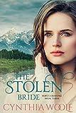 The Stolen Bride (Hope's Crossing Book 3)