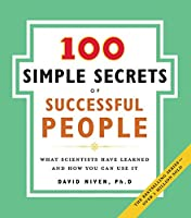 100 Simple Secrets of Successful People, The: What Scientists Have Learned and How You Can Use It (100 Simple Secrets (2))