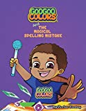 Goo Goo Colors and The Magical Spelling Mistake