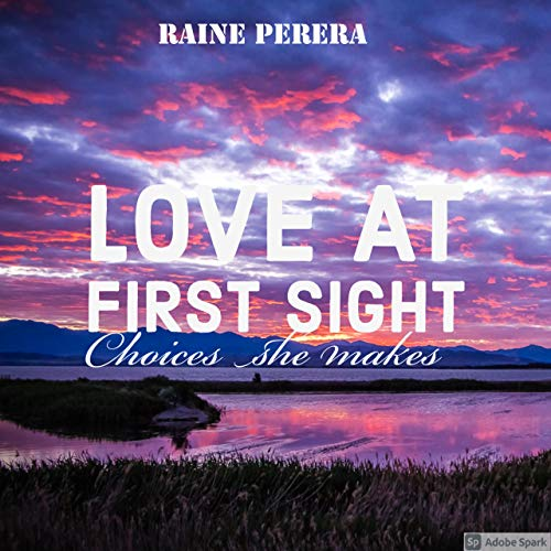 Love at first sight: Choices she makes (English Edition)