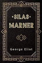 Silas Marner: The Weaver of Raveloe