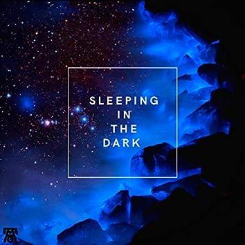 Sleeping in the Dark