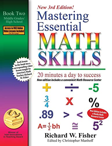 Compare Textbook Prices for Mastering Essential Math Skills, Book 2: Middle Grades/High School, : 20 minutes a day to success 3 Edition ISBN 9780999443385 by Fisher, Richard W