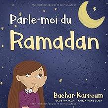 Livres Parle-moi du Ramadan: (Islam pour enfants) PDF