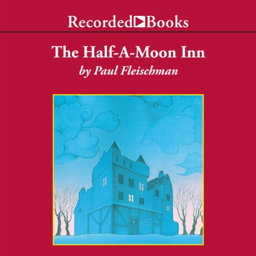 Half-a-Moon Inn audiobook cover art