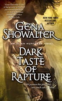 Dark Taste of Rapture (Alien Huntress Book 6) by [Gena Showalter]