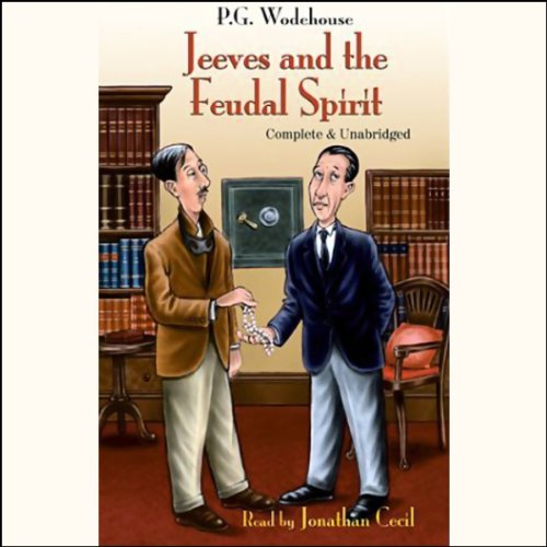 Jeeves and the Feudal Spirit audiobook cover art