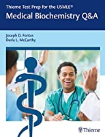 Thieme Test Prep for the USMLE: Medical Biochemistry Q&A