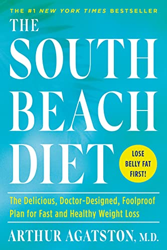 Compare Textbook Prices for The South Beach Diet: The Delicious, Doctor-Designed, Foolproof Plan for Fast and Healthy Weight Loss  ISBN 9780593139684 by Agatston, Arthur