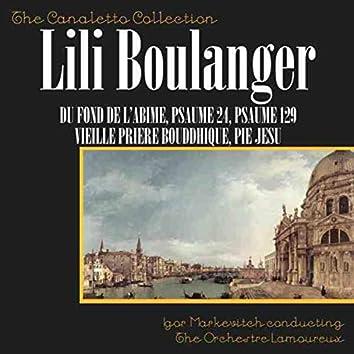 Boulanger: Du Fond De L'abime; Psaume 24; Psume 129; Vielle Priere Bouddhique; Pie Jesu