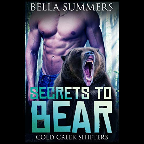 Couverture de Secrets to Bear: A Paranormal Romance