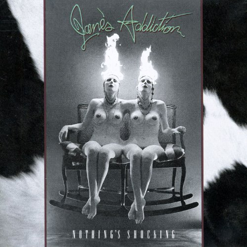Nothing's Shocking / Jane's Addiction