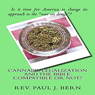 Cannabis Legalization and the Bible cover art