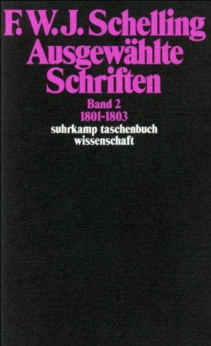 Ausgewählte Schriften in 6 Bänden: Band 2: 1801–1803 (suhrkamp taschenbuch wissenschaft)