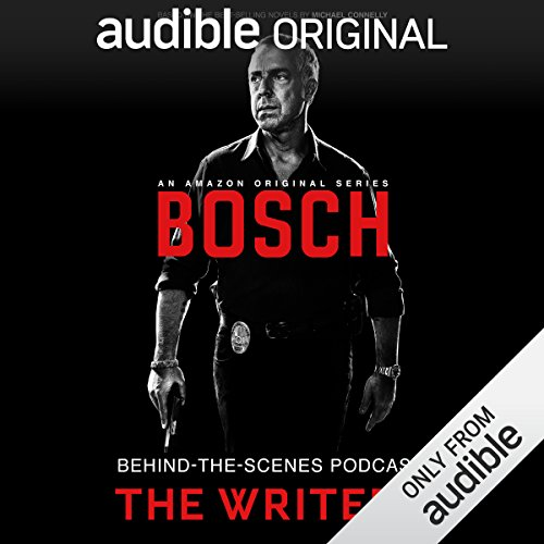 Bosch Behind-the-Scenes Podcast: The Writers cover art