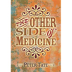 The Other Side of Medicine Kindle Edition