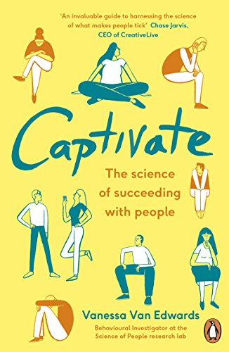 Captivate: The Science of Succeeding with People (Portfolio Non Fiction) (English Edition)