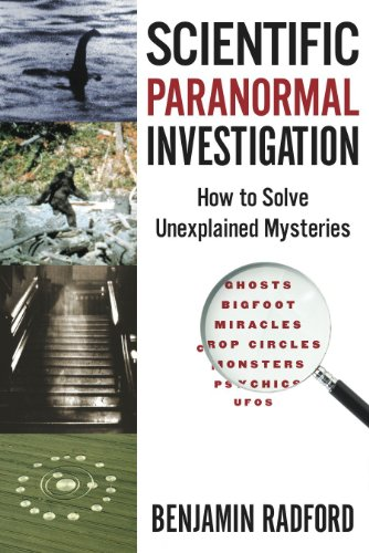Compare Textbook Prices for Scientific Paranormal Investigation: How to Solve Unexplained Mysteries First Ed. Edition ISBN 9780936455112 by Benjamin Radford,Lisa Jong-Soon Goodlin
