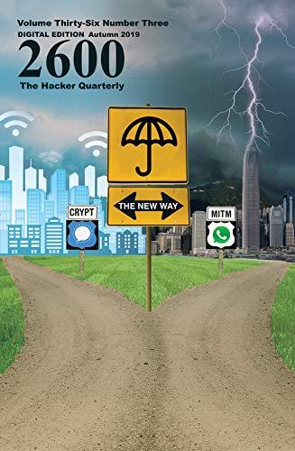 2600 Magazine: The Hacker Quarterly - Autumn 2019 (English Edition)