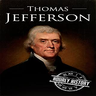 Thomas Jefferson: A Life from Beginning to End cover art