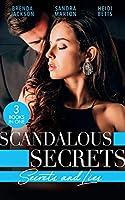 Scandalous Secrets: Secrets And Lies: The Secret Affair (the Westmorelands) / the Real Rio D'Aquila / Secrets, Lies & Lullabies