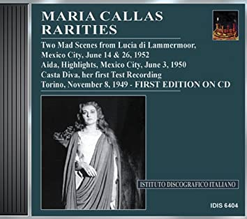 Callas, Maria: Rarities - Her First Test Recording of Casta Diva (1949), Aida (1952), Lucia (1952)